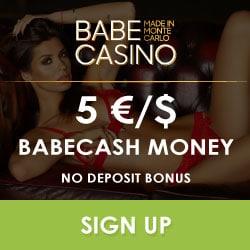Babe Casino €5 no deposit required + 100% up to €2500 high roller bonus