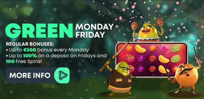 Monday and Friday Bonus