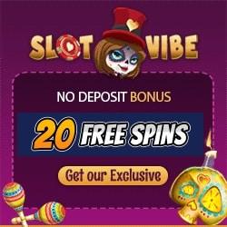 SlotVibe Casino 20 FS exclusive banner